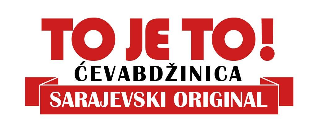 Sarajevski ćevapi – Ćevabdžinica To je to!